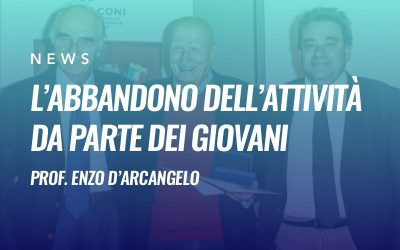 L'abbandono dell'attività da parte dei giovani – Prof. Enzo D'Arcangelo